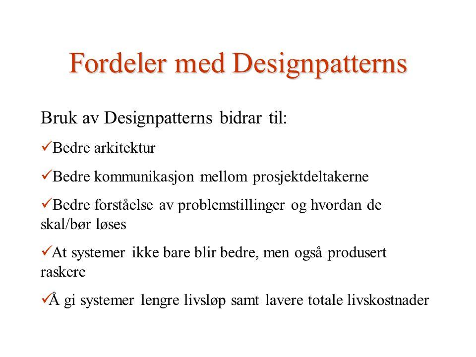 Patternkatalog Det finnes tre hovedtyper designpatterns.