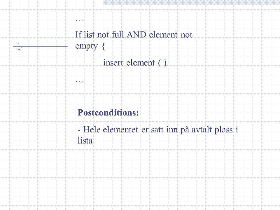 Invariant: -Brukes til å definere mer eksakt en variabel. Eks: invariant isFull =0.95 * maxVann