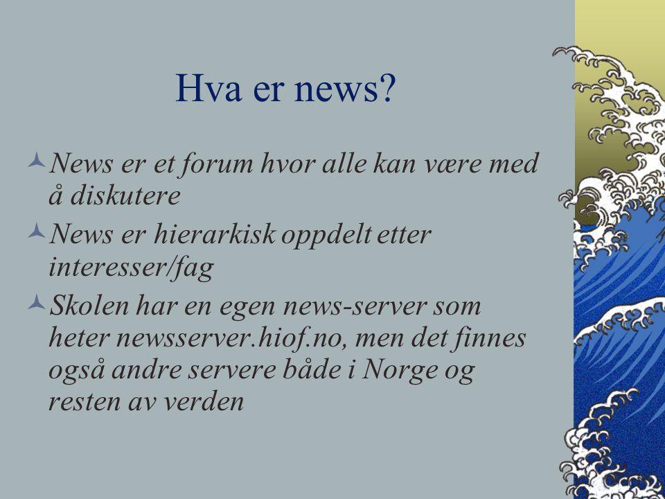 Hva brukes news til.