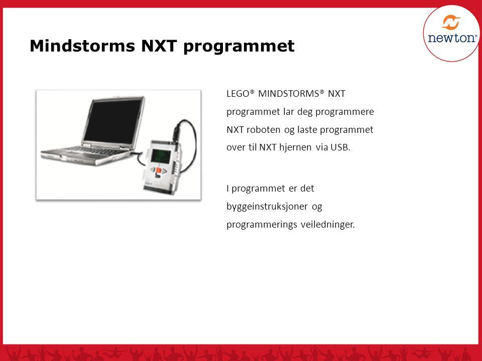 Mindstorms NXT programmet LEGO® MINDSTORMS® NXT programmet lar deg programmere NXT roboten og laste programmet over til NXT hjernen via USB. I program