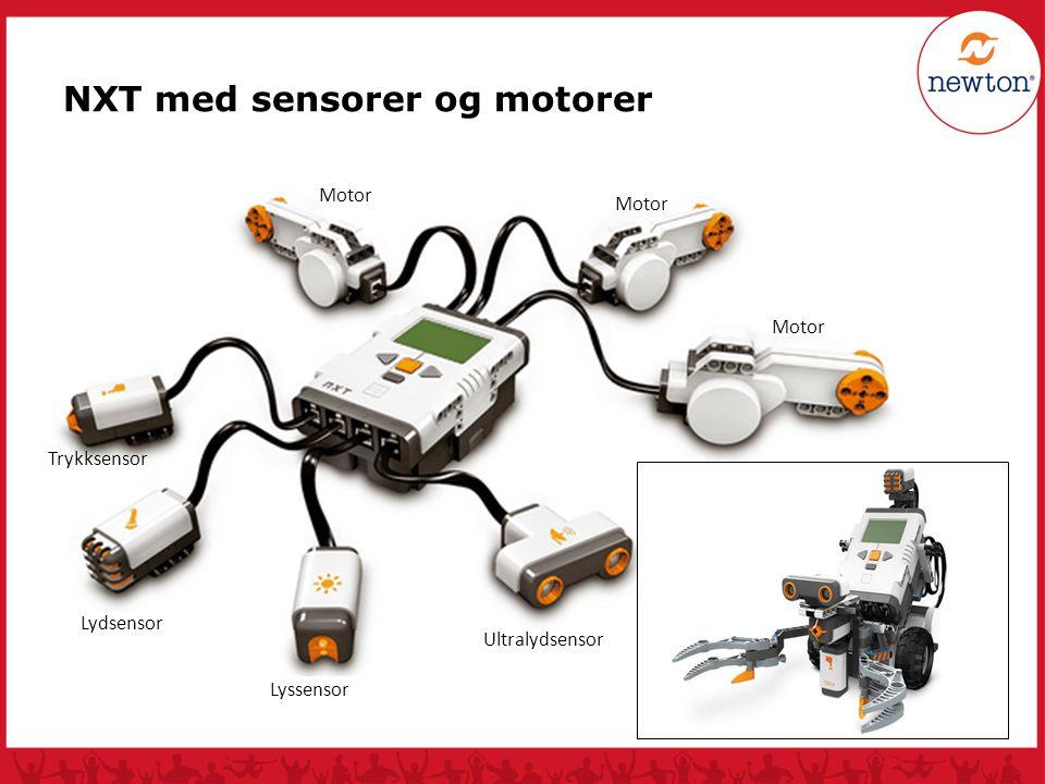 NXT med sensorer og motorer Ultralydsensor Lyssensor Lydsensor Trykksensor Motor