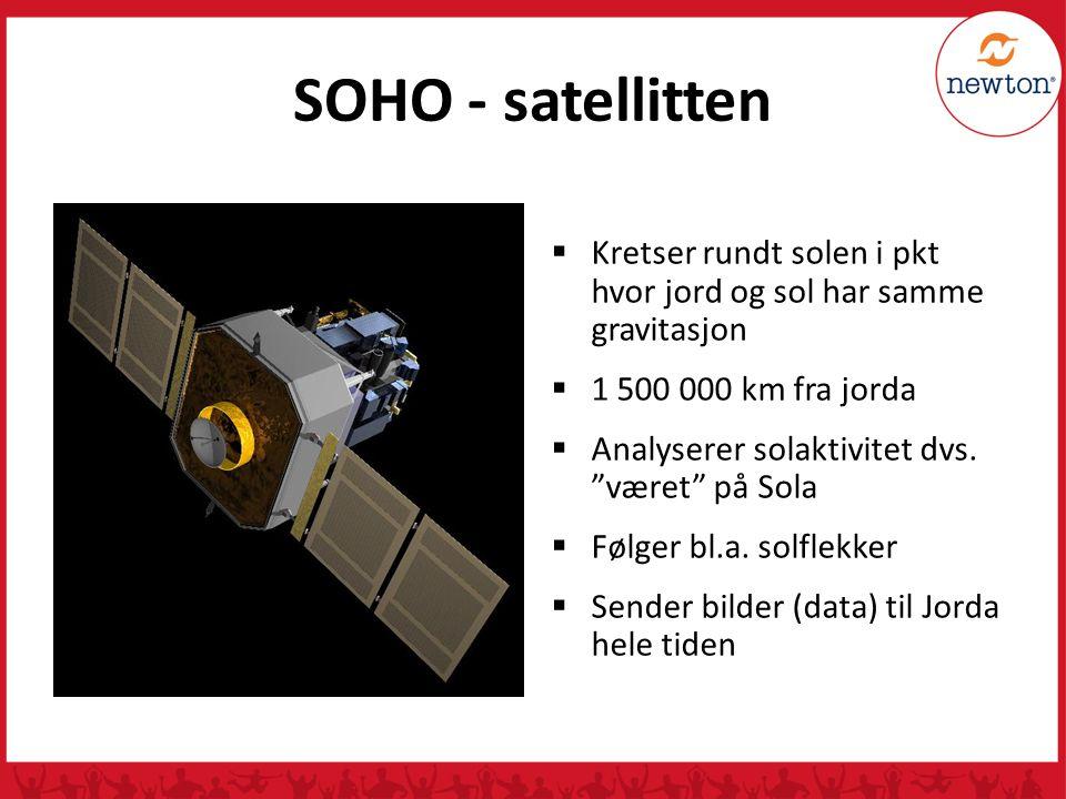 """SOHO - satellitten  Kretser rundt solen i pkt hvor jord og sol har samme gravitasjon  1 500 000 km fra jorda  Analyserer solaktivitet dvs. """"været"""""""