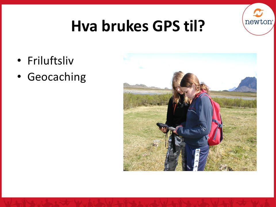 Hva brukes GPS til? Registreringer / kartleggingsarbeid