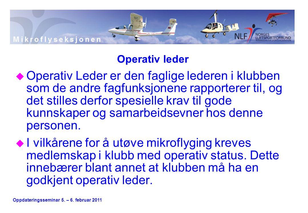 Oppdateringsseminar 5.– 6. februar 2011 Operativ leder u 1.