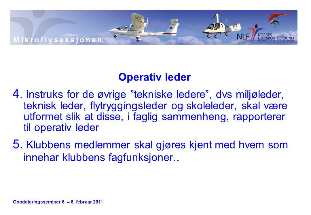 Oppdateringsseminar 5. – 6. februar 2011 Operativ leder 4.