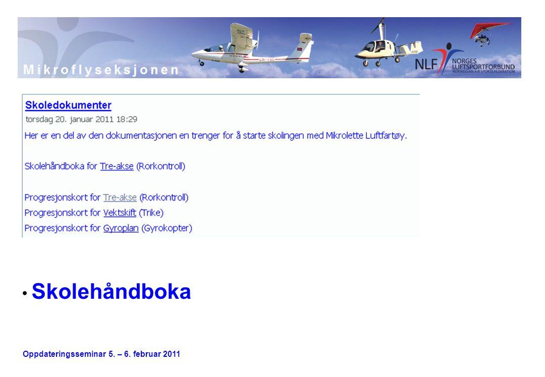 Oppdateringsseminar 5. – 6. februar 2011 Skolehåndboka