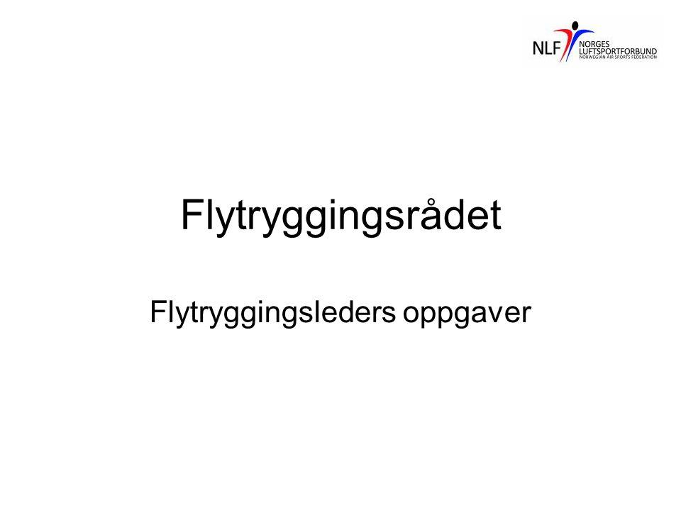 Flytryggingsrådet Flytryggingsleders oppgaver