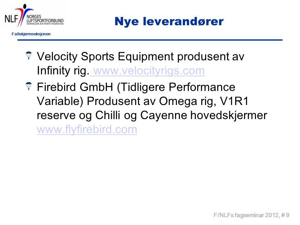 Fallskjermseksjonen F/NLFs fagseminar 2012, # 9 Nye leverandører Velocity Sports Equipment produsent av Infinity rig.