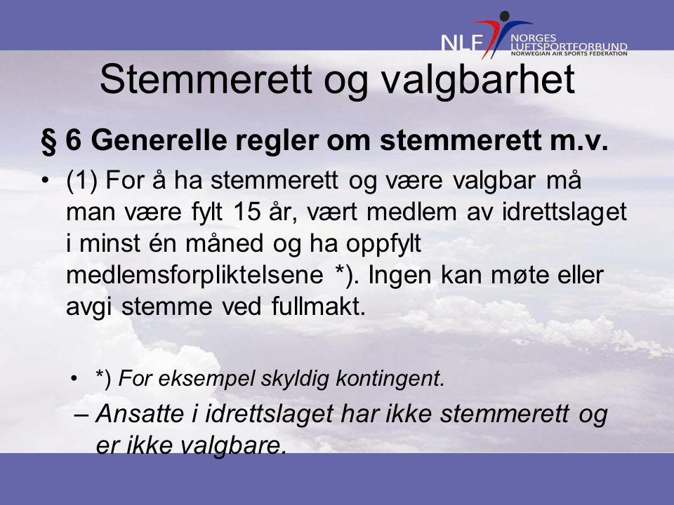 Stemmerett og valgbarhet § 6 Generelle regler om stemmerett m.v.