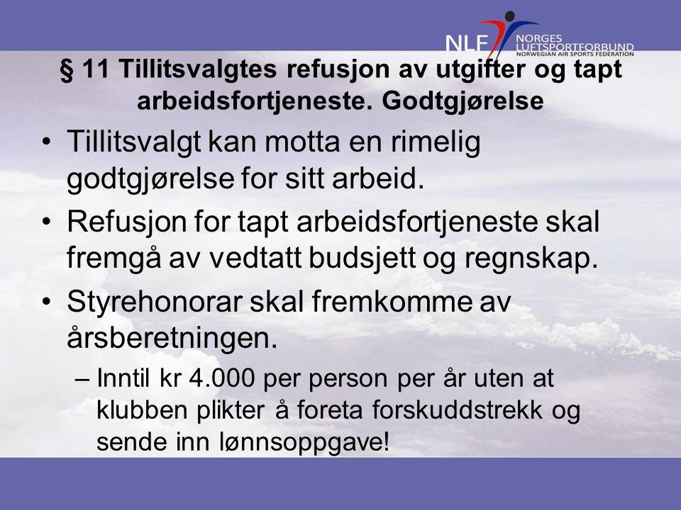 § 11 Tillitsvalgtes refusjon av utgifter og tapt arbeidsfortjeneste.