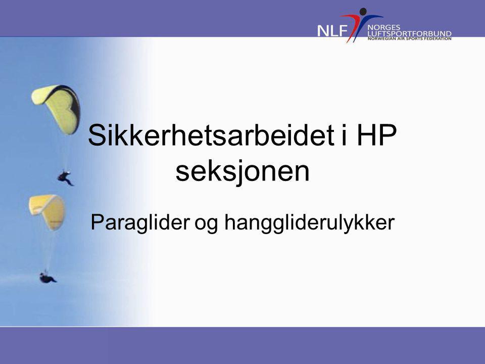 Sikkerhetsarbeidet i HP seksjonen Paraglider og hanggliderulykker