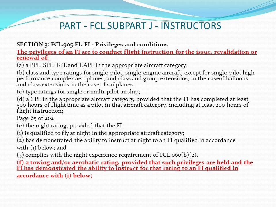 PART - FCL SUBPART J - INSTRUCTORS SECTION 3: FCL.905.FI.