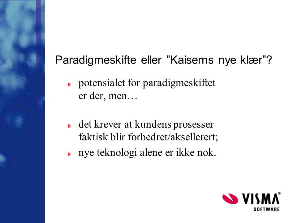 Paradigmeskifte eller Kaiserns nye klær .