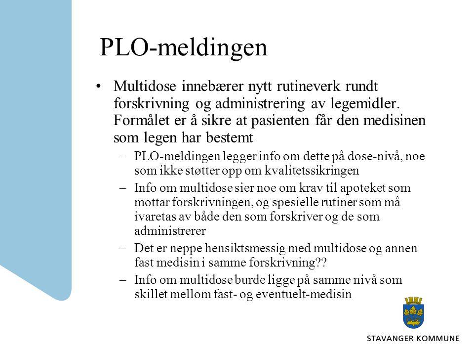 PLO-meldingen Multidose innebærer nytt rutineverk rundt forskrivning og administrering av legemidler.
