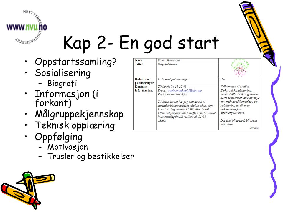 Kap 2- En god start Oppstartssamling.