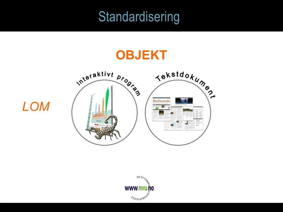 Standardisering OBJEKT LOM