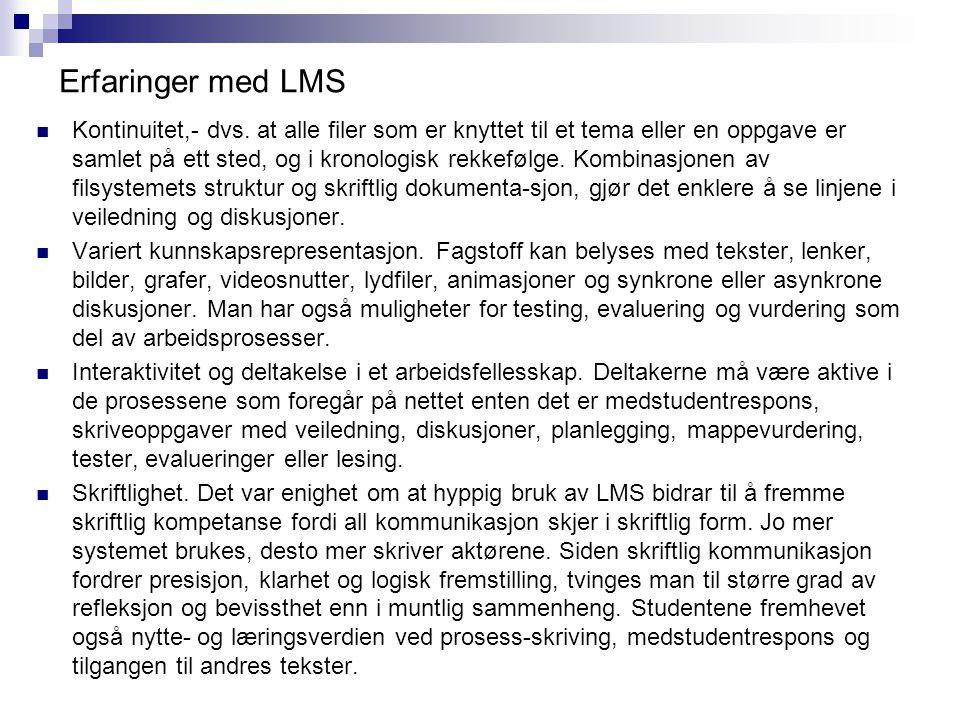 Erfaringer med LMS Kontinuitet,- dvs.