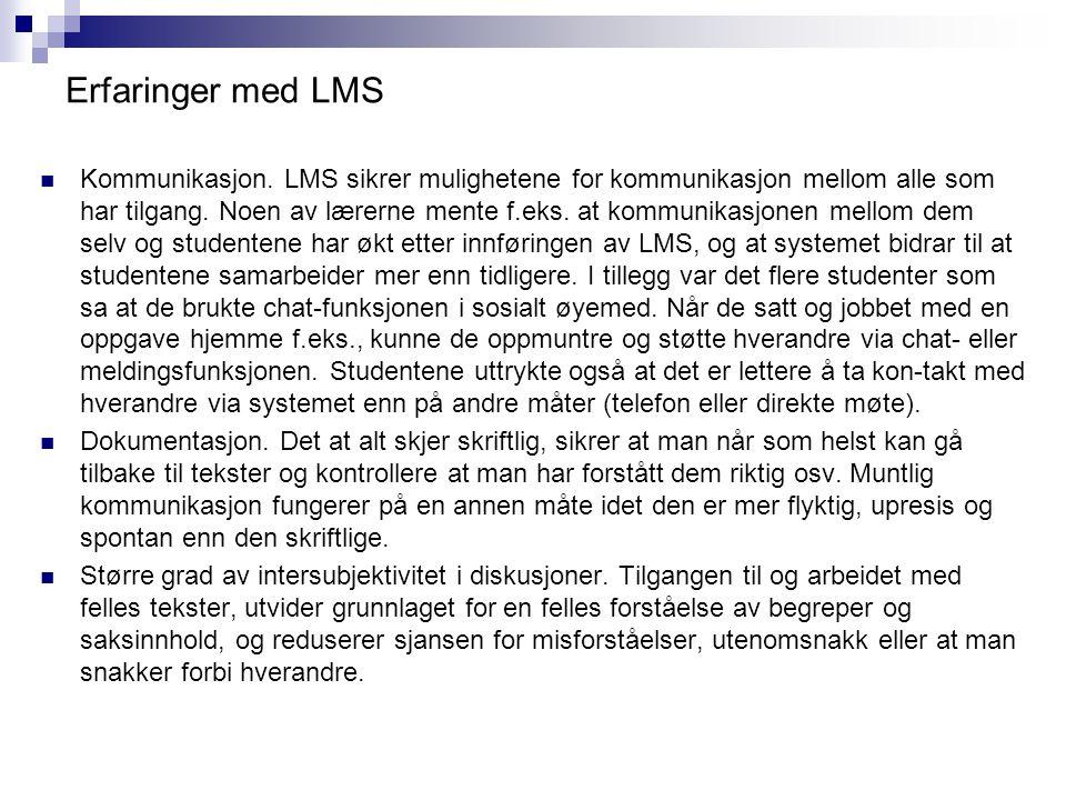 Erfaringer med LMS Kommunikasjon.