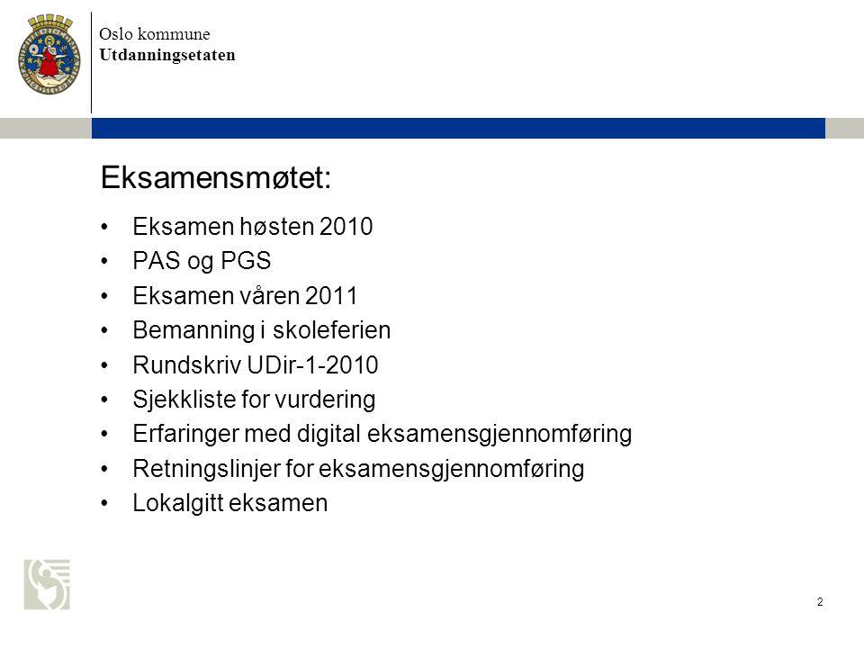 Oslo kommune Utdanningsetaten 23 BEMANNING I SKOLEFERIEN