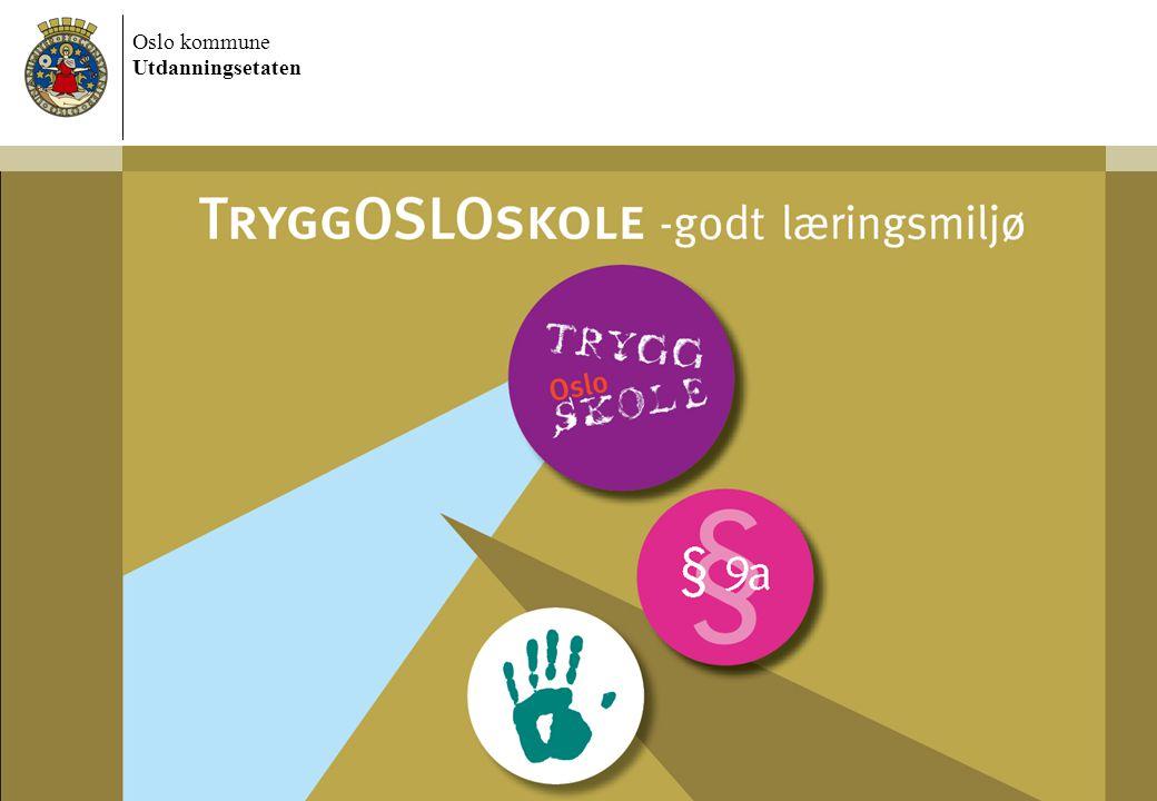 Oslo kommune Utdanningsetaten 7/13/2014 Dokumentnavn 2