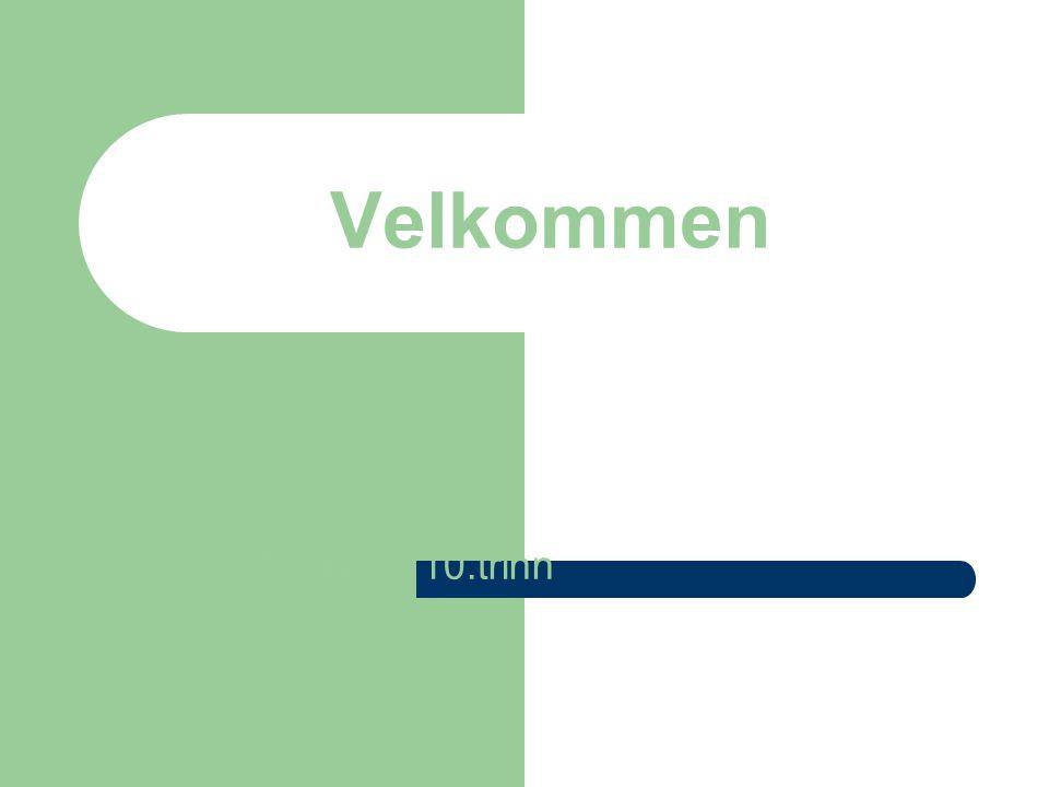 """Velkommen Foreldremøte 10.trinn """"Åpen skole"""""""
