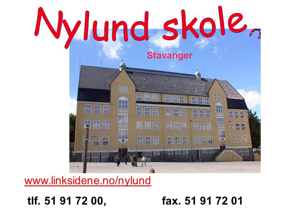 www.linksidene.no/nylund tlf. 51 91 72 00, fax. 51 91 72 01 Stavanger