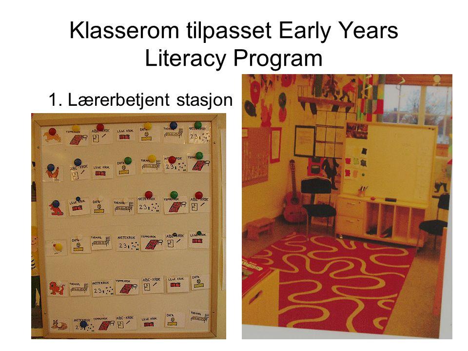 Klasserom tilpasset Early Years Literacy Program 2. ABC-stasjon