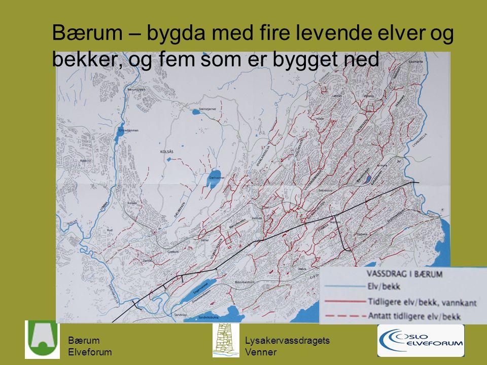 Bærum Elveforum Lysakervassdragets Venner Oslo – byen med de ti elver