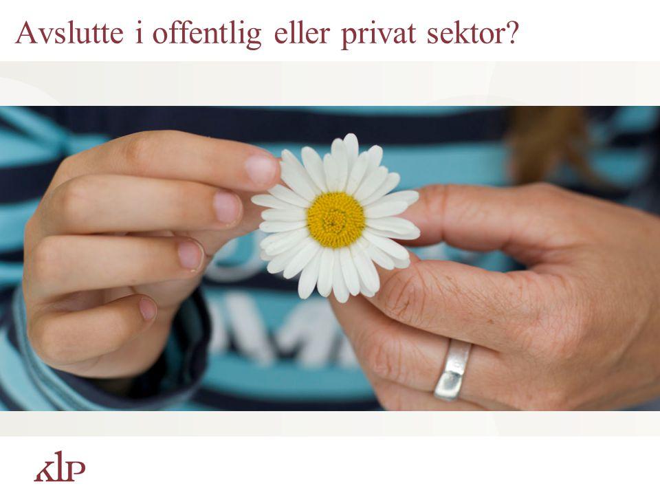 Avslutte i offentlig eller privat sektor?