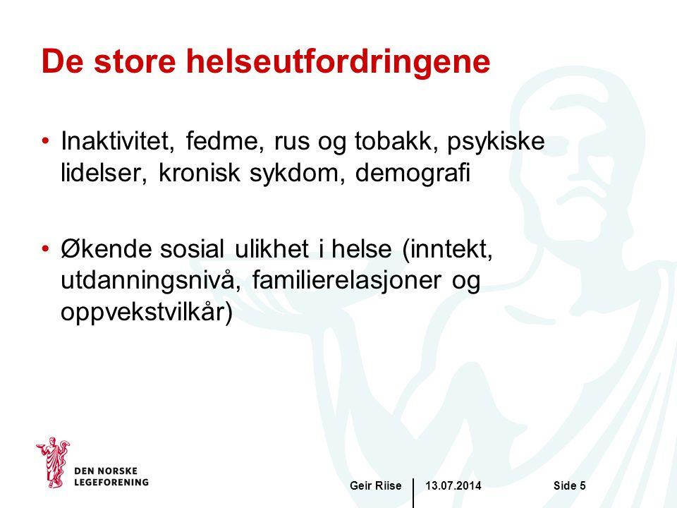 13.07.2014Geir RiiseSide 6 Er utfordringen det varierende sykefraværet eller veksten i antall uførepensjonister .