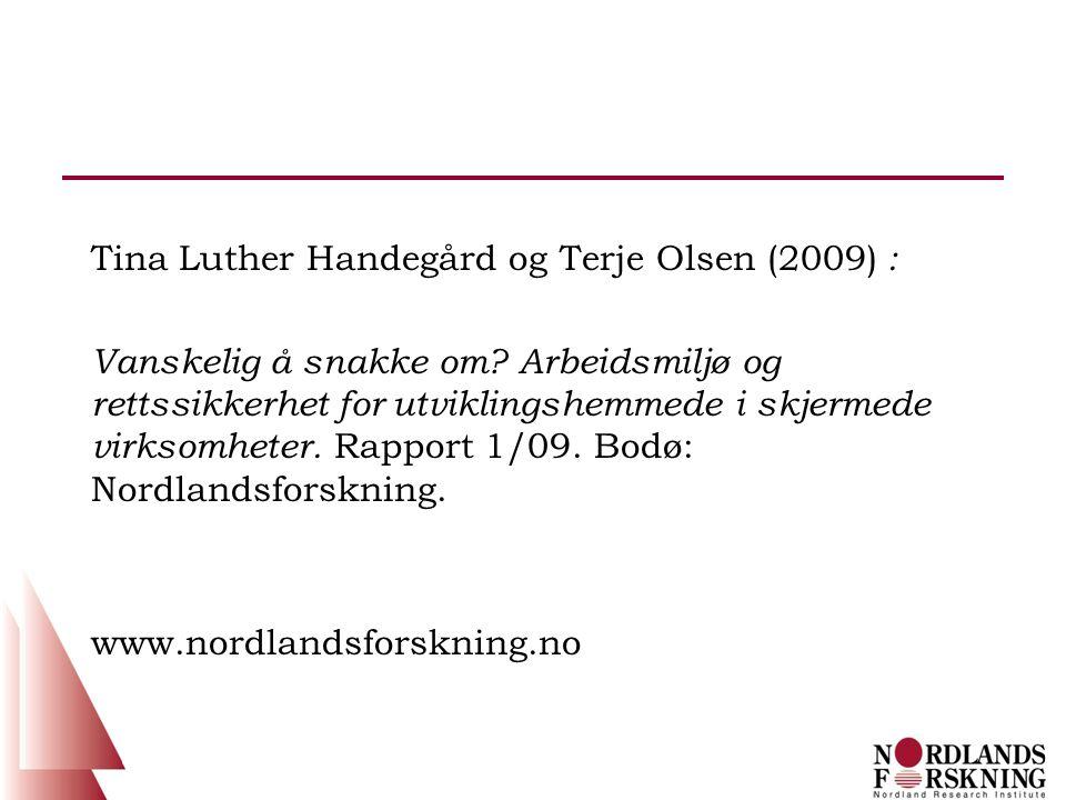 Tina Luther Handegård og Terje Olsen (2009) : Vanskelig å snakke om.