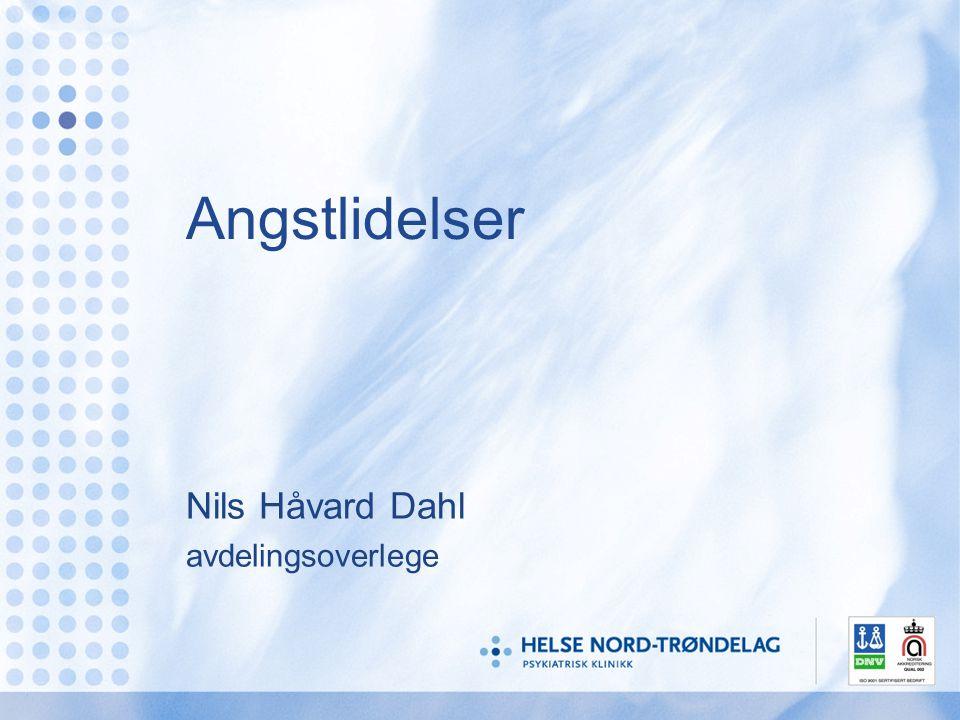 Angstlidelser Nils Håvard Dahl avdelingsoverlege