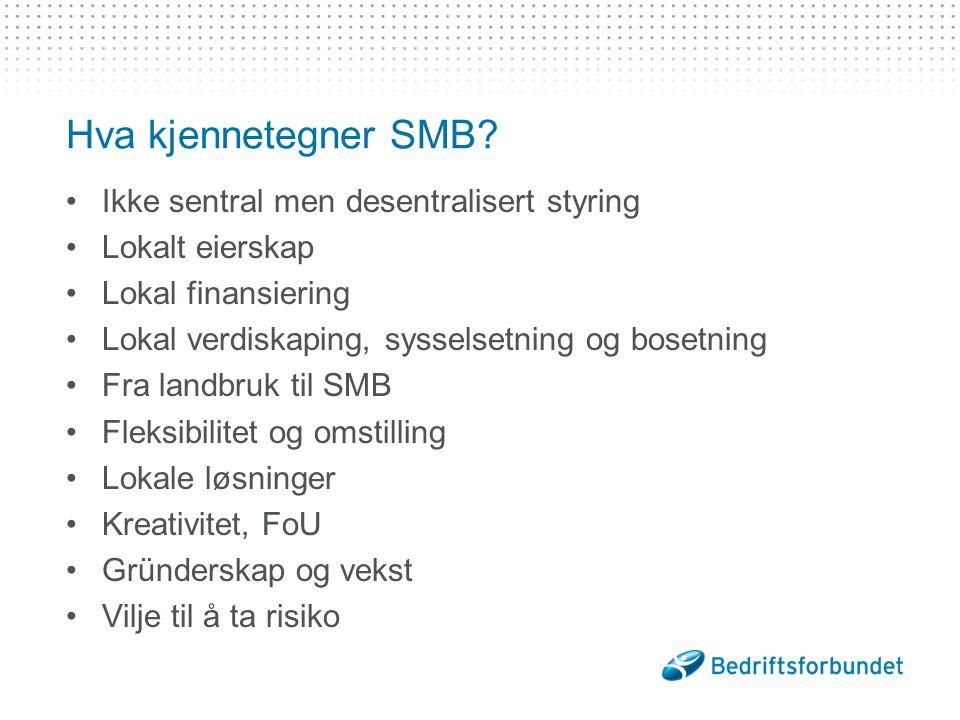 Hva kjennetegner SMB.