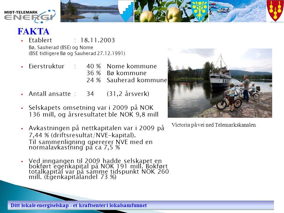  Etablert: 18.11.2003 Bø, Sauherad (BSE) og Nome (BSE tidligere Bø og Sauherad 27.12.1991)  Eierstruktur: 40 % Nome kommune 36 % Bø kommune 24 % Sau