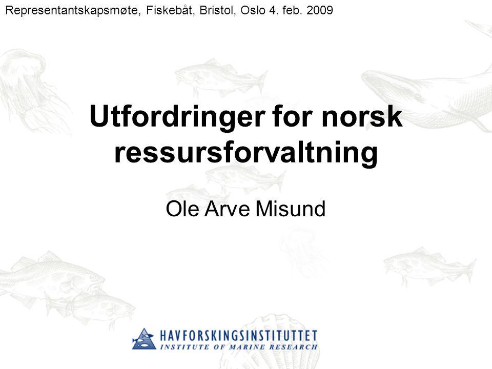 Tema Bestandssituasjonen Kunnskaper –Trofiske interaksjoner –Evolusjonære effekter –Klimaeffekter –Forsuring –Olje/Fisk Seismikk Virkninger av utslipp Redskaper – miljøpåvirkning av fiskeriene Forvaltningsmessige utfordringer