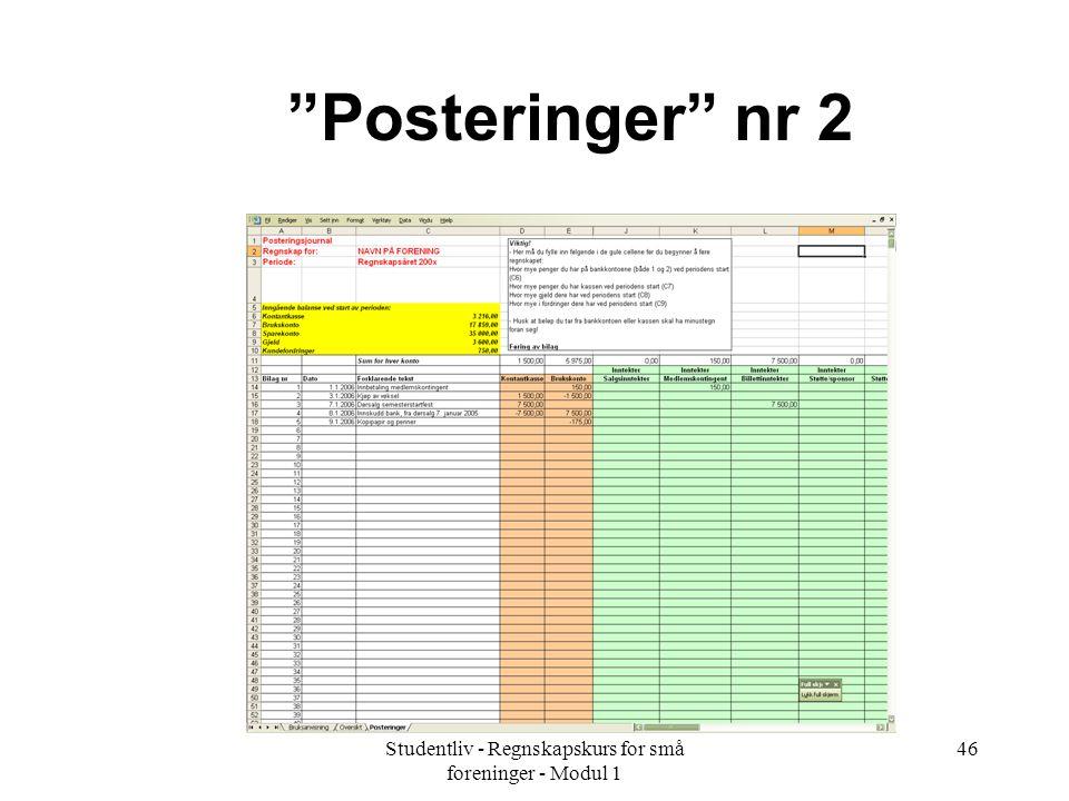 """Studentliv - Regnskapskurs for små foreninger - Modul 1 46 """"Posteringer"""" nr 2"""