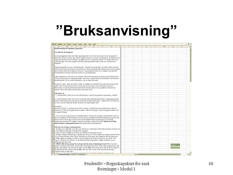 """Studentliv - Regnskapskurs for små foreninger - Modul 1 48 """"Bruksanvisning"""""""