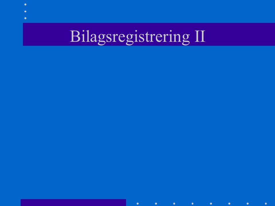 Bilagsregistrering II