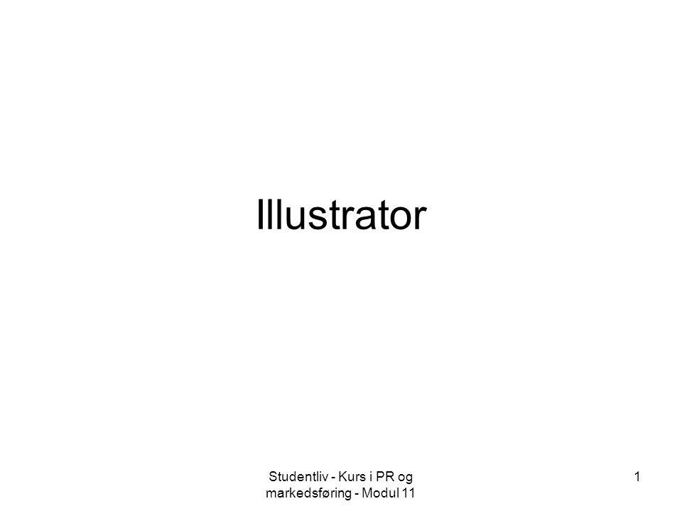 Studentliv - Kurs i PR og markedsføring - Modul 11 1 Illustrator