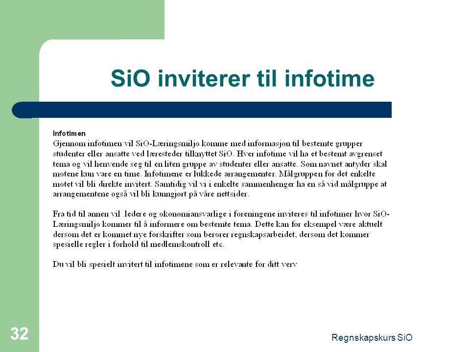 Regnskapskurs SiO 32 SiO inviterer til infotime