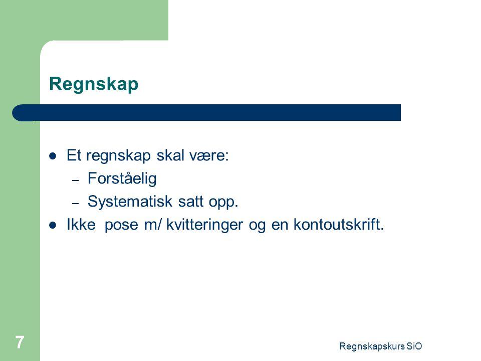 Regnskapskurs SiO 18 Godkjenning / autorisasjon Disposisjonsrett.