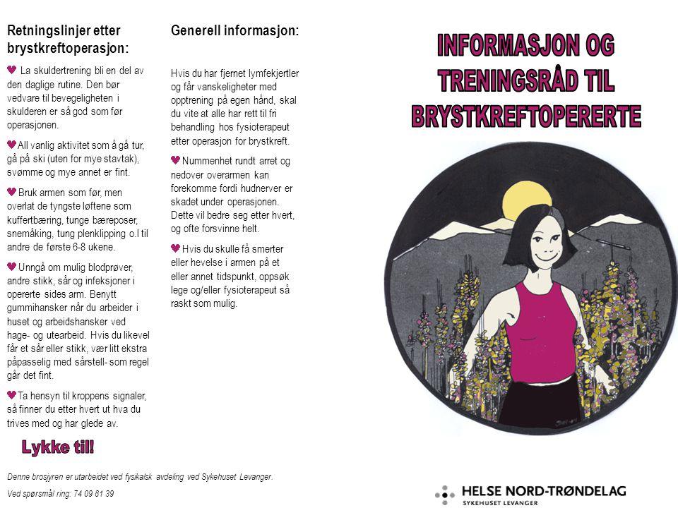 Retningslinjer etter brystkreftoperasjon: La skuldertrening bli en del av den daglige rutine. Den bør vedvare til bevegeligheten i skulderen er så god