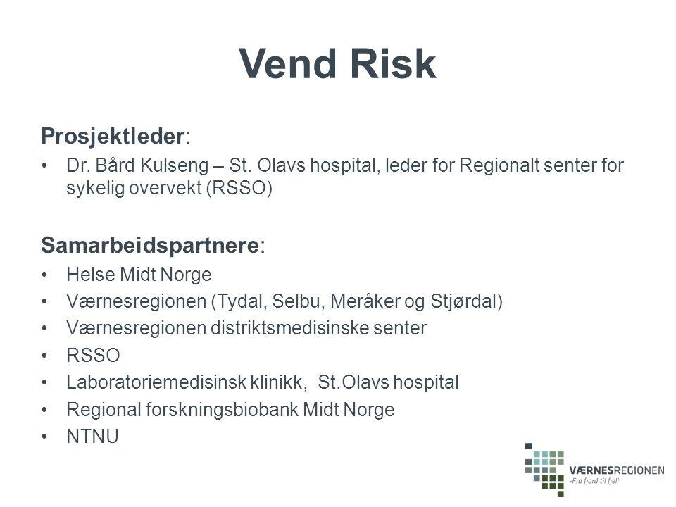 Prosjektleder: Dr. Bård Kulseng – St. Olavs hospital, leder for Regionalt senter for sykelig overvekt (RSSO) Samarbeidspartnere: Helse Midt Norge Værn