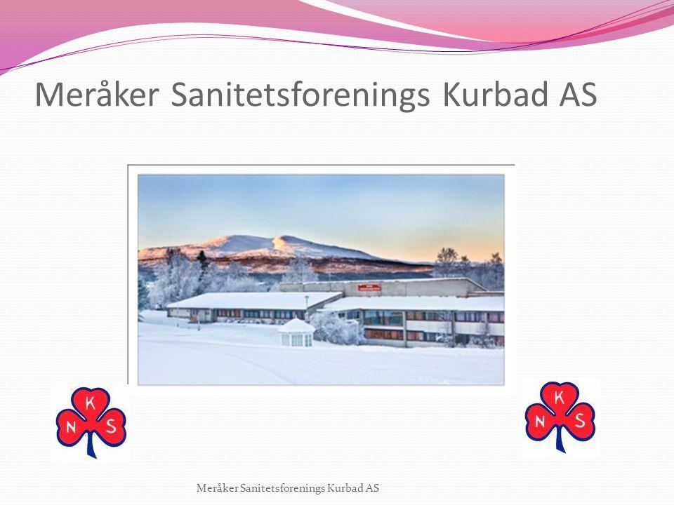 Bakgrunn Meråker Sanitetsforenings Kurbad har fra 2010 avtale med Helse Midt-Norge om å tilby habiliteringstilbud til ungdom fra helseregion Midt-Norge.