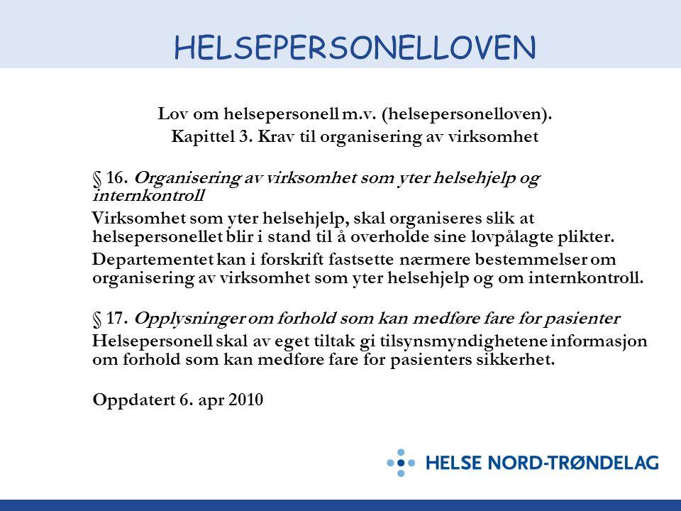HELSEPERSONELLOVEN Lov om helsepersonell m.v.(helsepersonelloven).
