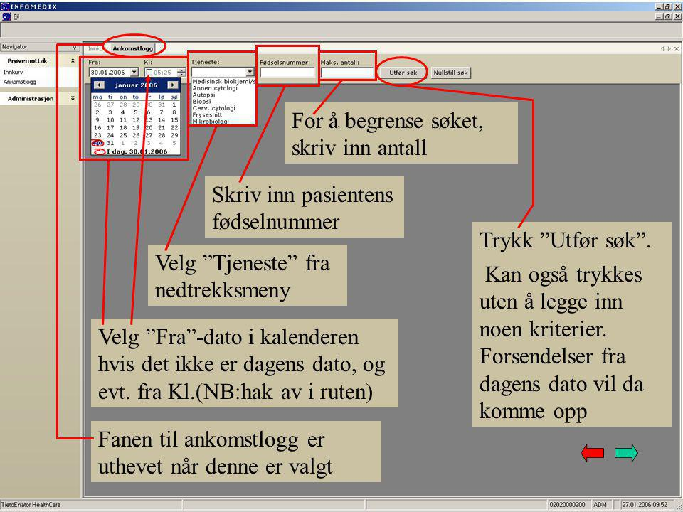 Viser når forsendelsene er scannet Rekvirent Fødselsnummer på pasienten Initialer til den som har scannet prøvene Prøvenummer med suffiks for analysemaskin Lab- kategori
