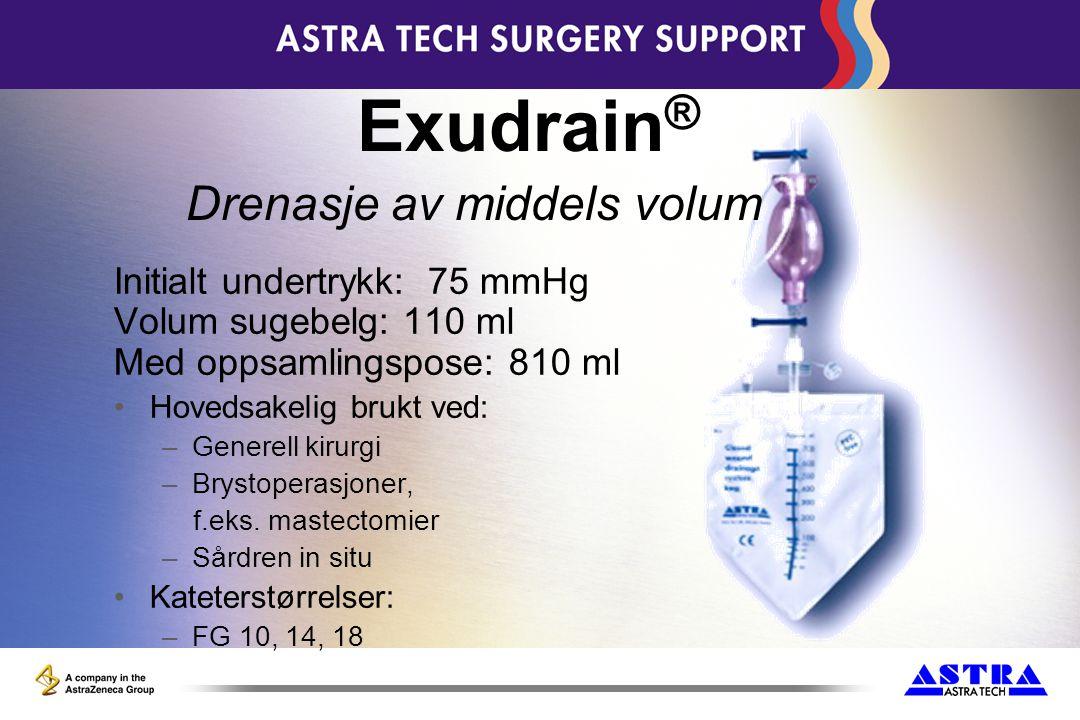 Initialt undertrykk: 75 mmHg Volum sugebelg: 110 ml Med oppsamlingspose: 810 ml Hovedsakelig brukt ved: –Generell kirurgi –Brystoperasjoner, f.eks.