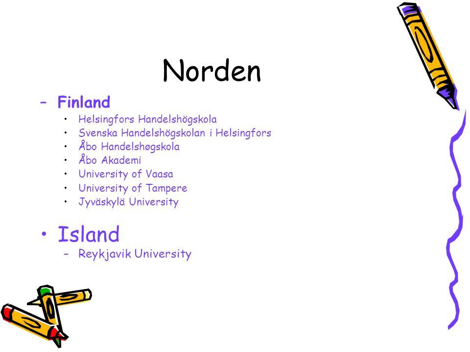Norden –Finland Helsingfors Handelshögskola Svenska Handelshögskolan i Helsingfors Åbo Handelshøgskola Åbo Akademi University of Vaasa University of T