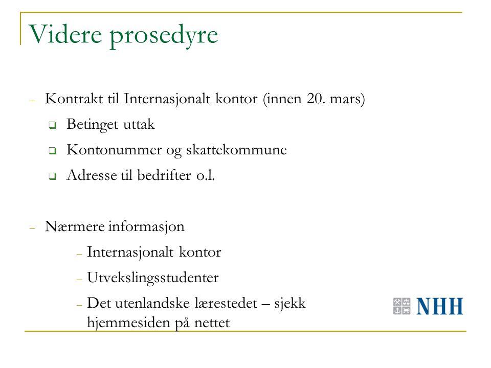 Videre prosedyre – Kontrakt til Internasjonalt kontor (innen 20.