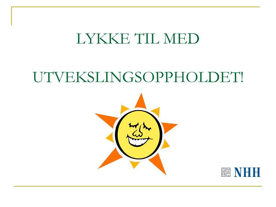 LYKKE TIL MED UTVEKSLINGSOPPHOLDET!